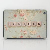 bonjour iPad Cases featuring Bonjour by Christine Hall