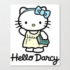 Hello Darcy Canvas Print