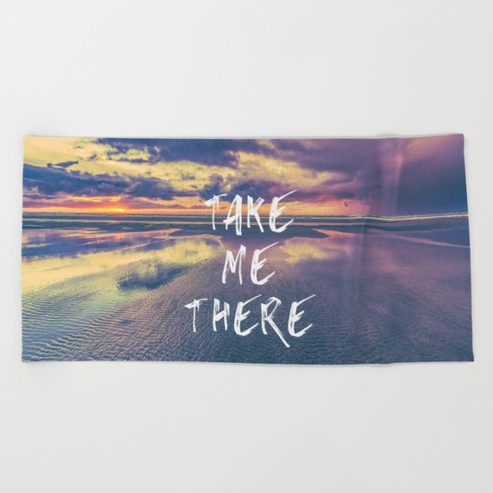Take Me There Beach Sunset Text Beach Towel