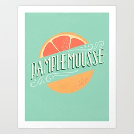 Pamplemousse (Grapefruit) Art Print