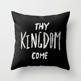 Thy Kingdom Come II Throw Pillow