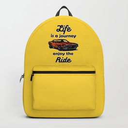 Life is a Journey, Enjoy the Ride Backpack