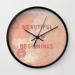 Beautiful new beginnings Wall Clock