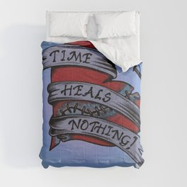 Time Heals Nothing! Comforters