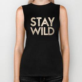 Stay Wild White Gold Quote Biker Tank