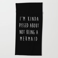 Not Being A Mermaid Funny Quote Beach Towel