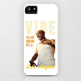 To Live and Die in LA iPhone Case