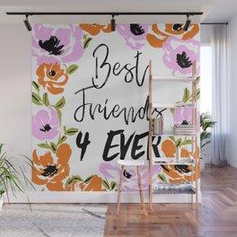 Best friends 4ever Wall Mural