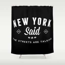 New York Said Shower Curtain