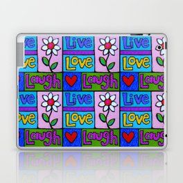live, love, laugh ... Laptop & iPad Skin