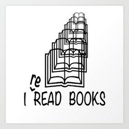 I reREAD books Art Print