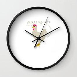 Guess What Chicken Butt Graphic T-Shirt Chicken Shirt Wall Clock