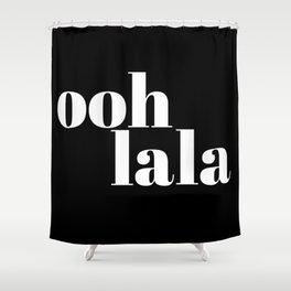 ooh la la VI Shower Curtain