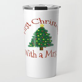 First Christmas with a Mrs 1st Married Xmas Husband Travel Mug