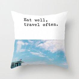 Eat well, travel often. Throw Pillow