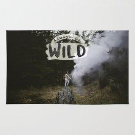 Always be wild Rug
