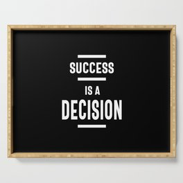 Success Is a Decision Motivational Gift Serving Tray