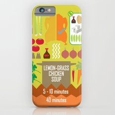 Lemongrass Chicken Soup Slim Case iPhone 6s