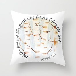 Chronicles 16:33 Watercolor Trees Throw Pillow