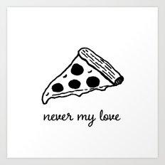 never my love Art Print