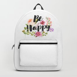 Be happy Inspirational Quote Backpack