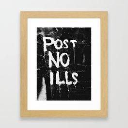 'POST NO ILLS' Framed Art Print
