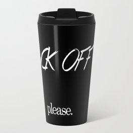 Fuck Off Travel Mug
