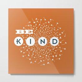 Be Kind (orange/blue) Metal Print