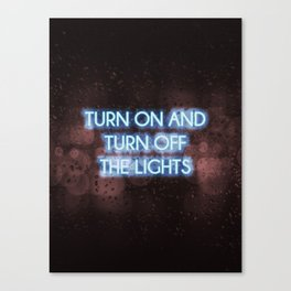 Neon - Turn on and off Canvas Print
