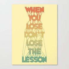 Life Lesson # 2 Canvas Print