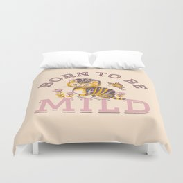 Born To Be Mild (Dusty Pink) Duvet Cover