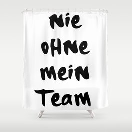 NIE OHNE MEIN TEAM 187 MUSIK LYRIC TEXT Shower Curtain