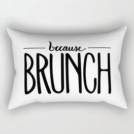 because BRUNCH Rectangular Pillow