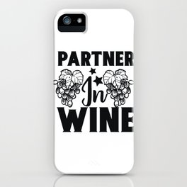 Wine Is My Love Language Wine Fun 2020 iPhone Case