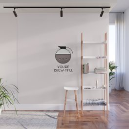 Beauty is in the eye of the Mug Holder Wall Mural