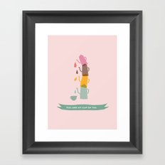 You are my cup of tea Framed Art Print