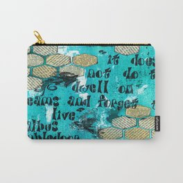 Live Your Life Carry-All Pouch