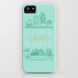 Shelf with flowers home sweet home turquoise iPhone Case