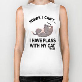 Sorry, I Can't. I Have Plans with my Cat. Biker Tank