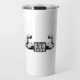 The Gun Show Gym Quote Travel Mug