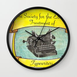 The Society for the Ethical Treatment of Typewriters Wall Clock