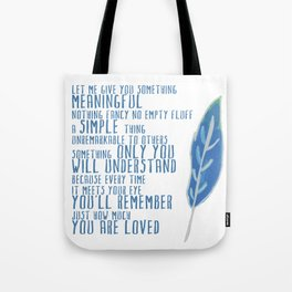 Something Meaningful Tote Bag