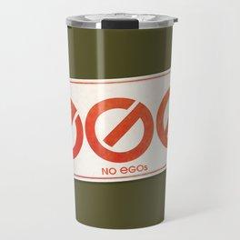 No EGOs Travel Mug