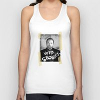 crowley Tank Tops featuring Vote Crowley! by KanaHyde