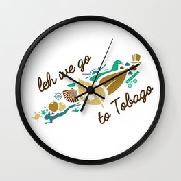Leh We Go To Tobago Wall Clock