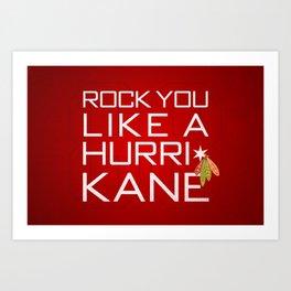 Rock You Like a HurriKane Art Print