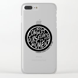 To Commit Ourselves to the Moment - Canadian Improv Games Clear iPhone Case