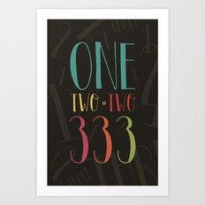 1 2 3 One Two Three Art Print
