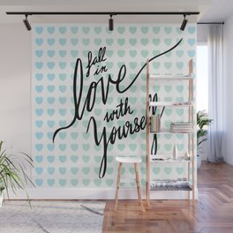 Fall in Love with Yourself hearts Wall Mural