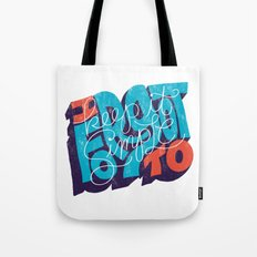 I Forgot to Keep it Simple Tote Bag